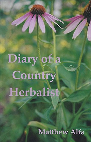Book: Diary of a Country Herbalist by Matthew Alfs
