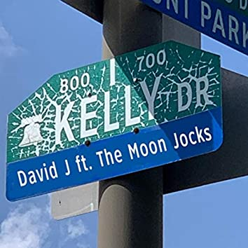 Kelly Drive (feat. The Moon Jocks)