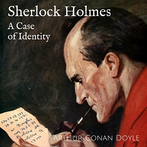 Sherlock Holmes - A Case of Identity audiobook cover art