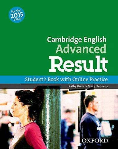 CAE 2015 advenced result. Student's book-Skills practice online-Test online. Per le Scuole superiori. Con espansione online