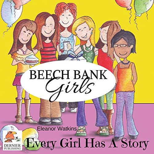 Beech Bank Girls: Every Girl Has a Story audiobook cover art