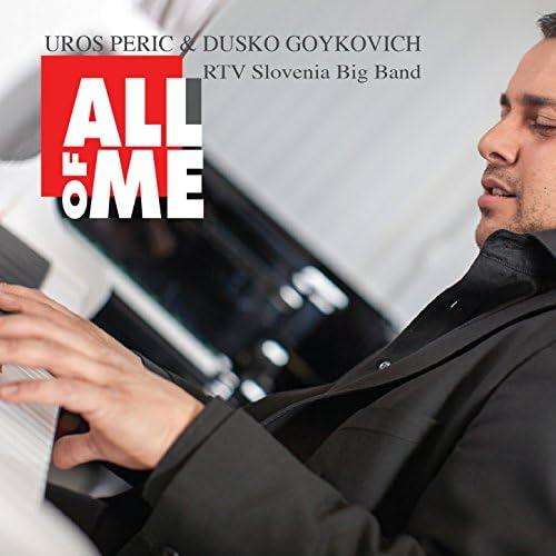 Dusko Goykovich & Uros Peric