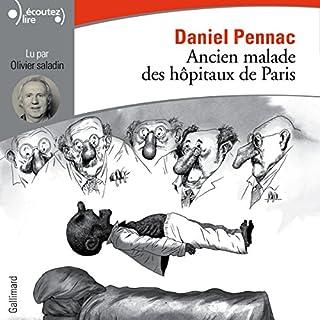 Couverture de Ancien malade des hôpitaux de Paris. Monologue gesticulatoire