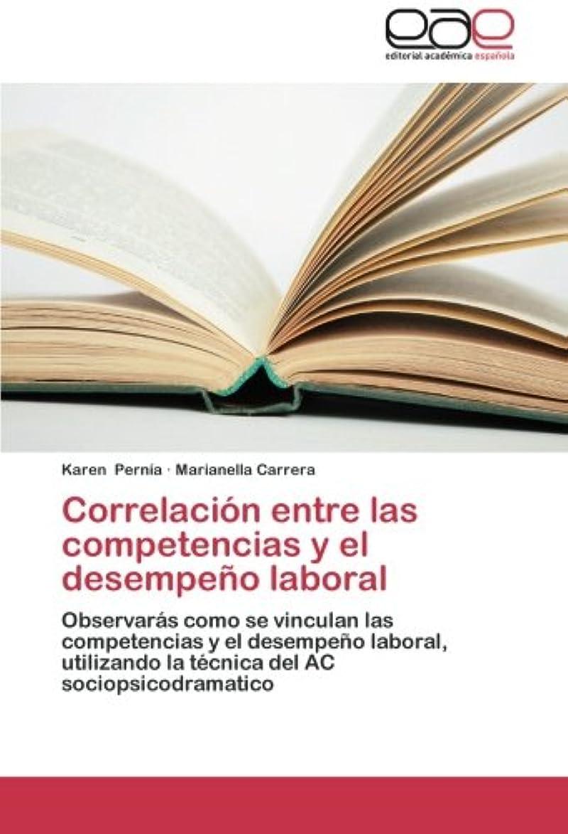 骨の折れる風変わりな堂々たるCorrelacion Entre Las Competencias y El Desempeno Laboral