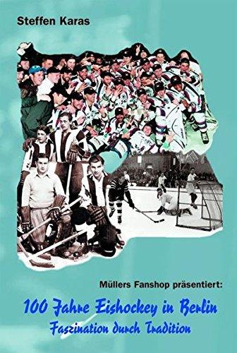100 Jahre Eishockey in Berlin: Faszination durch Tradition