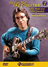 You Can Play Jazz Guitar#1-Scales, Modes and Other Essentials