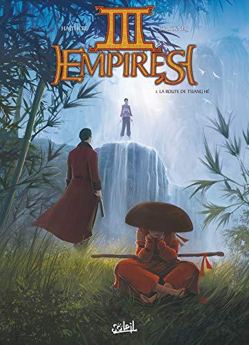 Trois Empires T01: La Route de Tsiang He