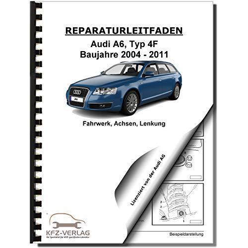 Audi A6 Typ 4F (04-11) Fahrwerk, Achsen, Lenkung 2WD 4WD Reparaturanleitung