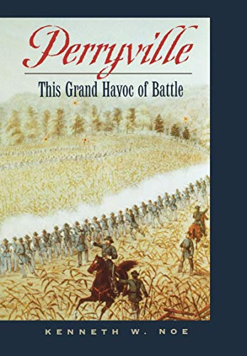Perryville: This Grand Havoc of Battle (English Edition)