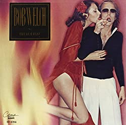Bob Welch / French Kiss
