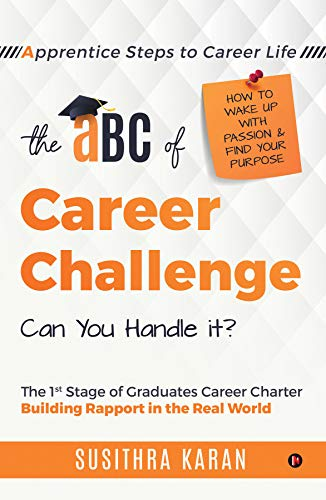The ABC of Career Challenge : At the top : Apprentice Steps to Career Life (English Edition)