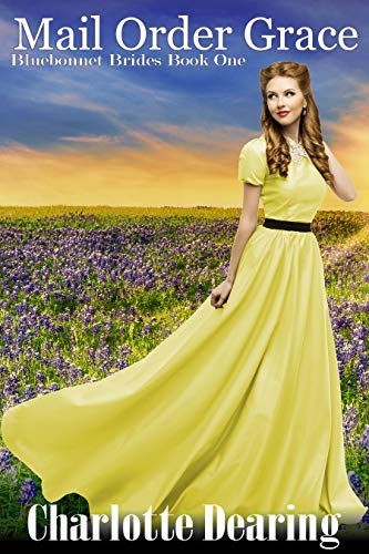 Mail Order Grace (Bluebonnet Brides Book 1) (English Edition)