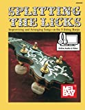 Splitting the Licks: Improvising and Arranging Songs on the 5-String Banjo