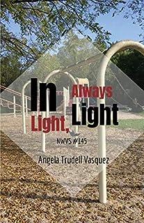 In Light, Always Light