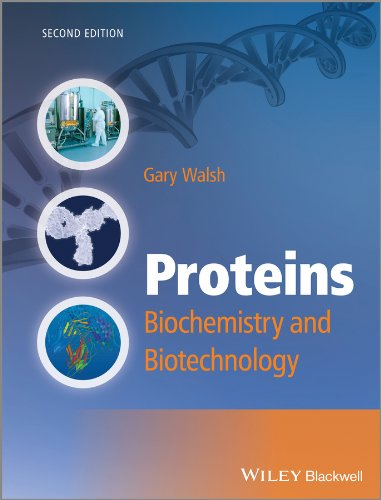 Proteins: Biochemistry and Biotechnology