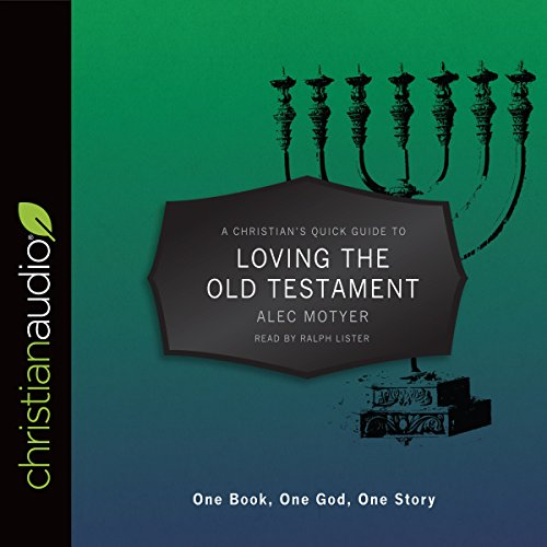 A Christian's Pocket Guide to Loving the Old Testament audiobook cover art