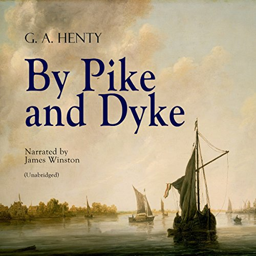 By Pike and Dyke audiobook cover art