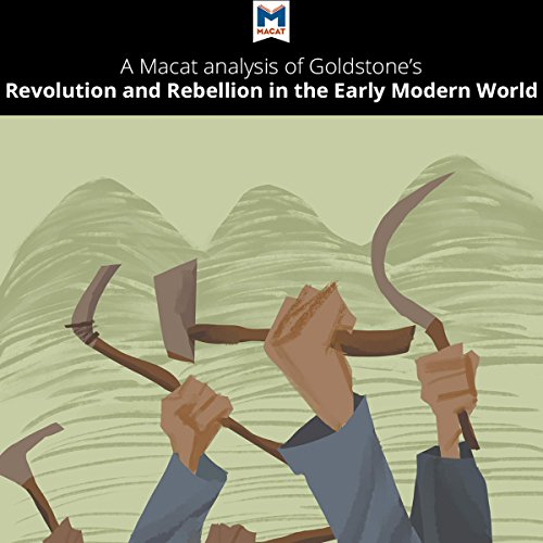A Macat Analysis of Jack A. Goldstone's Revolution and Rebellion in the Early Modern World Titelbild