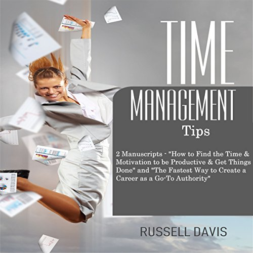 Time Management Tips: Two Manuscripts cover art