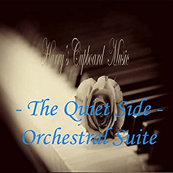 The Quiet Side Orchestral Suite
