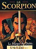 Le Scorpion Tome 1 et 2 - Album Double - La marque du diable - Le secret du Pape