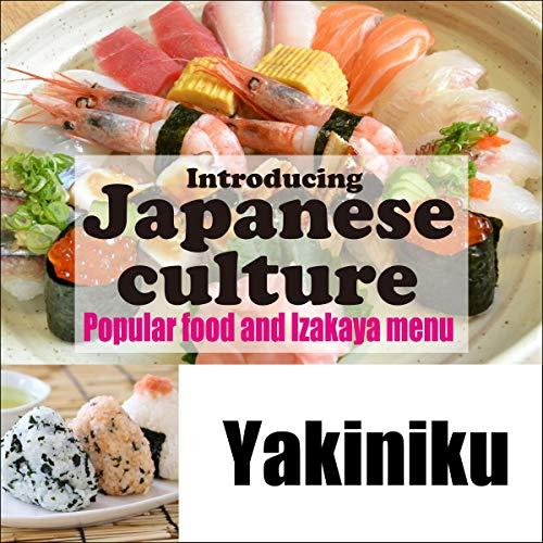 『Introducing Japanese culture -Popular food and Izakaya menu- Yakiniku』のカバーアート