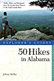 Explorer s Guide 50 Hikes in Alabama (Explorer s 50 Hikes)