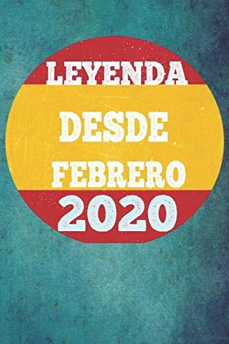 LEYENDA DESDE FEBRERO 2020: Cuaderno para mujeres / hombres / niñas / compañeros de trabajo / colegas / niños / amigos 6 x 9 pulgadas idea de regalo ... o papá o niños de vacaciones o cumpleaños