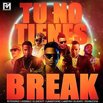 Tu No Tienes Break (feat. El Kuate & SILVIALEX SA)