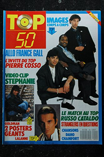 TOP 50 054 1987 03 IMAGES FRANCE GALL PIERRE COSSO LALANNE STEPHANIE DAHO STRANGLERS