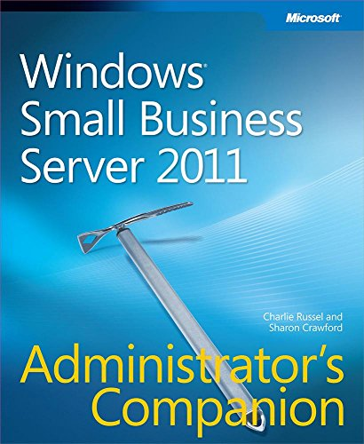 Windows Small Business Server 2011 Administrator's Companion (English Edition)