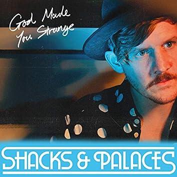 God Made You Strange