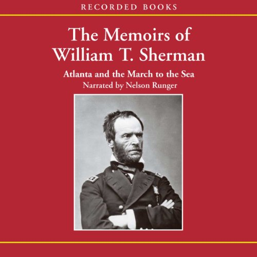 The Memoirs of William T. Sherman: Atlanta and the March to the Sea copertina