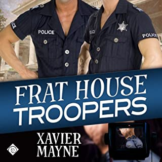 Frat House Troopers                   By:                                                                                                                                 Xavier Mayne                               Narrated by:                                                                                                                                 Peter B. Brooke                      Length: 8 hrs and 10 mins     168 ratings     Overall 4.2