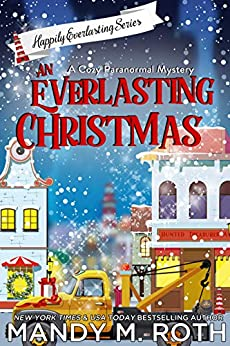 An Everlasting Christmas by [Mandy M. Roth]