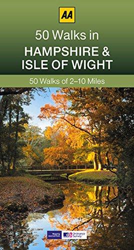 50 Walks in Hampshire & the IOW (AA 50 Walks Series)