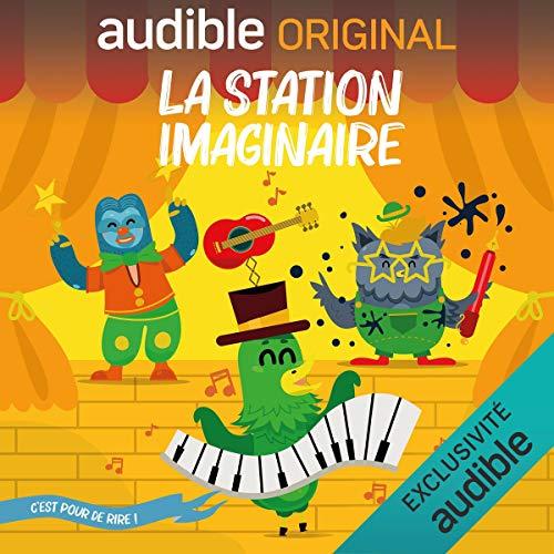 La Station Imaginaire. C'est pour de rire ! Titelbild