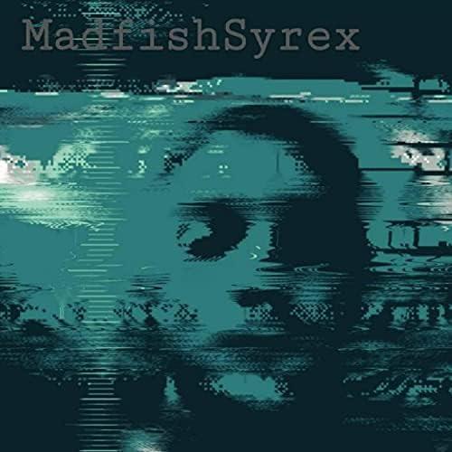 MadfishSyrex