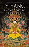 Image of The Ascent to Godhood (The Tensorate Series (4))