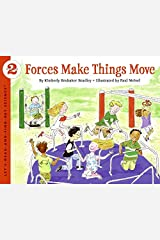 Forces Make Things Move: Let's Read and Find out Science - 2 Paperback