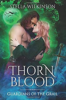 Thorn Blood (Guardians of the Grail)