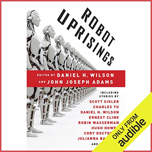 Robot Uprisings audiobook cover art