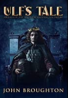 Ulf's Tale: Premium Large Print Hardcover Edition