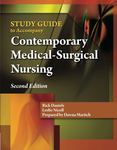 Study Guide for Daniels/Nosek/Nicoll's Contemporary Medical-Surgical Nursing, 2nd