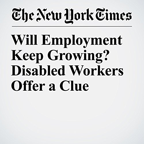 Will Employment Keep Growing? Disabled Workers Offer a Clue copertina