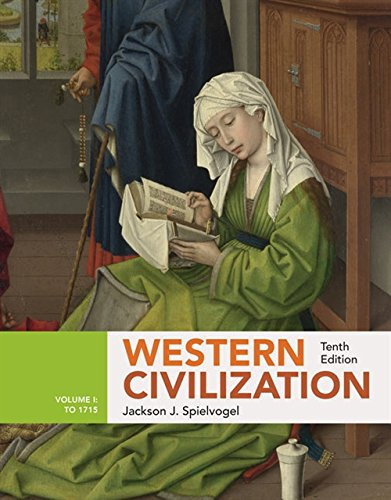 Compare Textbook Prices for Western Civilization: Volume I: To 1715 MindTap Course List 10 Edition ISBN 9781305952799 by Spielvogel, Jackson J.