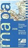 Bizkaiko errepideen mapa 2006 = Mapa de carreteras de Bizkaia 2006