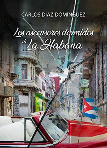 Los ascensores dormidos de La Habana