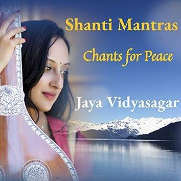 Shanti Mantras - Chants for Peace