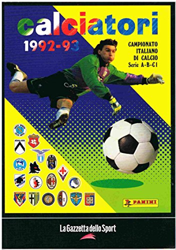 Panini Calciatori 1992-93 - Print Edition - Reproduction of Original Album